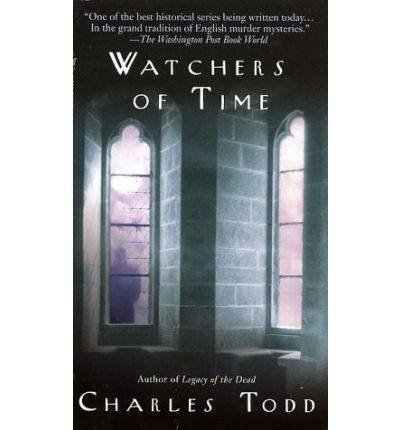 [Watchers of Time: An Inspector Ian Rutledge Novel (Bantam Mass Market)]Watchers of Time: An Inspector Ian Rutledge Novel (Bantam Mass Market) BY Todd(Author)Paperback