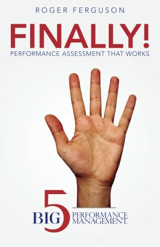 Finally  Performance Assessment That Works  Big Five Performance Management