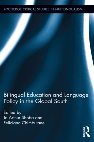 Bilingual Education and Language Policy in the Global South (Routledge Critical Studies in Multilingualism) Pdf