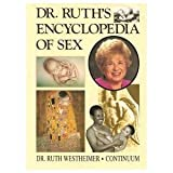 Dr. Ruth's Encyclopedia of Sex 9780826406255