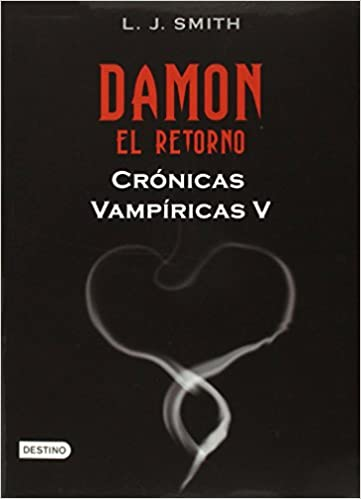 Amazon.com: Cronicas vapiricas. Damon. El retorno (Vamnpire Diaries, V) (Spanish Edition) (Cronicas Vampiricas / Vampire Diaries: The Return) ...