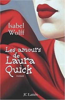 Les amours de Laura Quick, Wolff, Isabel