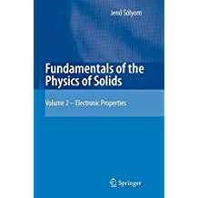 Fundamentals of the Physics of Solids: Volume II: Electronic Properties
