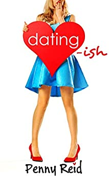 Dating-ish (Knitting in the City Book 6) by [Reid, Penny]