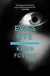 Eva's Eye: An Inspector Sejer Mystery (Inspector Sejer Mysteries Book 1)