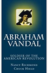 Abraham Vandal - Soldier of the American Revolution Paperback
