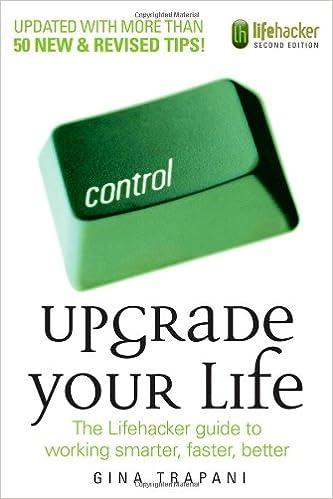Upgrade your life the lifehacker guide to working smarter faster upgrade your life the lifehacker guide to working smarter faster better 2nd edition colourmoves