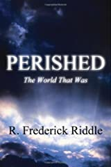 Perished: The World That Was Paperback