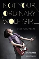 Not Your Ordinary Wolf Girl Kindle Edition