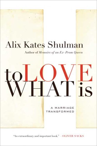 Download To Love What Is: A Marriage Transformed pdf epub