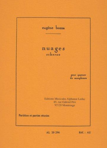 Nuages for Saxophone Quartet by Eugene Bozza (Saxophone Quartet Music)
