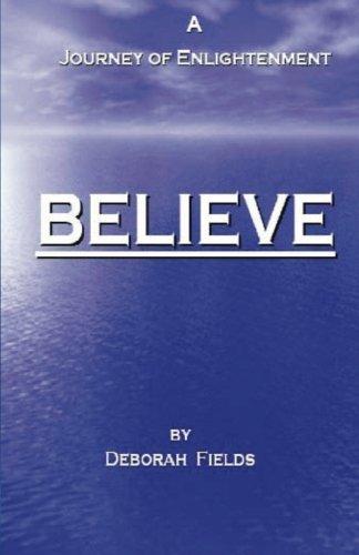Believe - A Journey of Enlightenment pdf epub