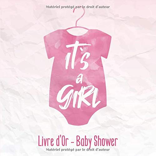 Livre D Or Baby Shower It S A Girl Ta Premiere Fete