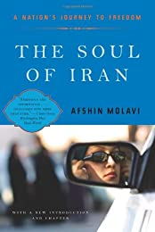 The Soul of Iran: A Nation's Journey to Freedom