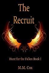 The Recruit (Hunt for the Fallen) (Volume 1) Paperback