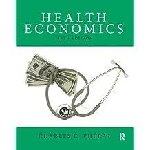 Health Economics (5th Edition) (The Pearson Series in Economics)