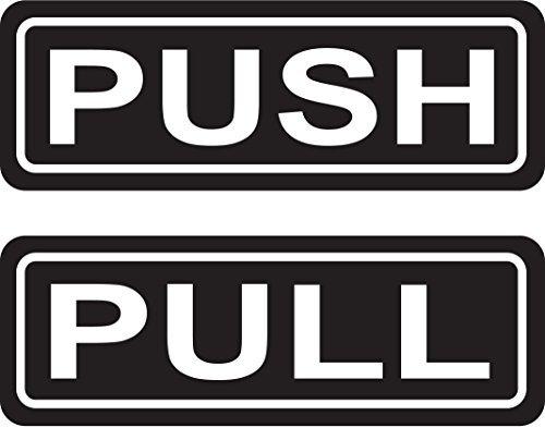 PUSH PULL Door Sign 2''x6'' Sticker Decal Vinyl Business Store Shop
