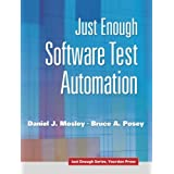 Just Enough Software Test Automation (Just Enough (Yourdon Press))
