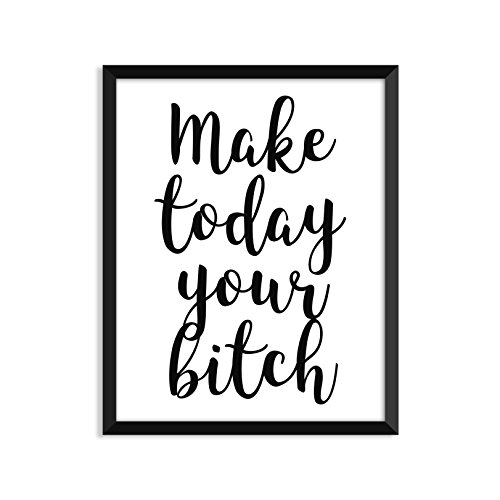 Make Today Your Bitch, Inspirational Quote, Minimalist Poster, Home Decor, College Dorm Room Decorations, Wall Art by Serif Design Studios (Image #1)