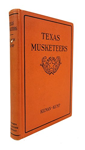 Texas musketeers;: Stories of early Texas battles and their heroes,