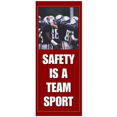Vinyl Safety Is A Team Sport Banner - 8 ft.h x 3 ft.w - Double-Faced - Wording: Safety is a team sport