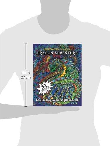 amazoncom dragon adventure a kaleidoscopia coloring book 9781515255154 rachael mayo kaleidoscopia coloring books august stewart johnston books