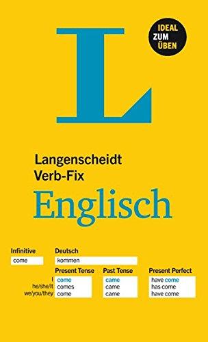 Langenscheidt Verb-Fix Englisch: Unregelmäßige Verben auf einen Blick