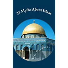 25 Myths About Islam (English Edition)