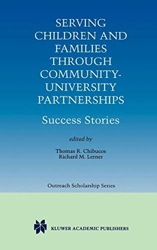 Serving Children and Families Through Community-University Partnerships: Success Stories (International Series in Outrea