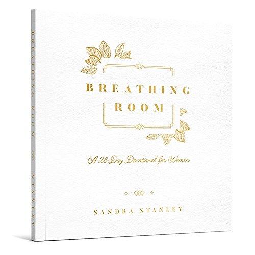 Breathing Room: A 28-Day Devotional for Women