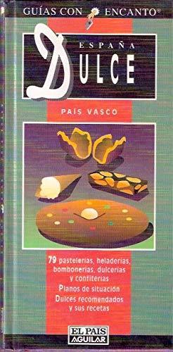 España dulce, pais Vasco: Amazon.es: Ariza, Maite: Libros