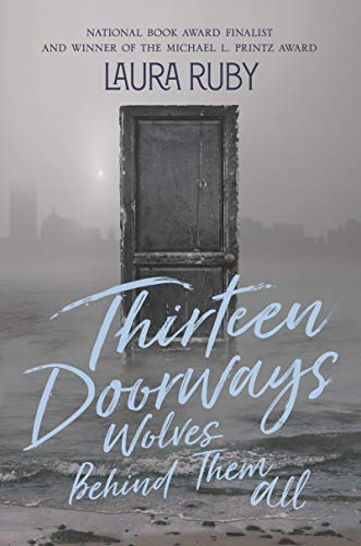 Thirteen Doorways, Wolves Behind Them All by [Ruby, Laura]