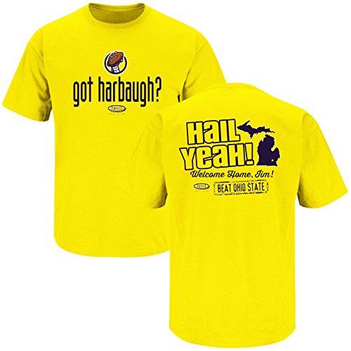 Smack Apparel Michigan Football Fans. Got Harbaugh? Maize T-Shirt (Medium)