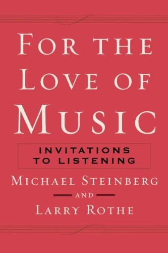 For The Love of Music: Invitations to Listening pdf