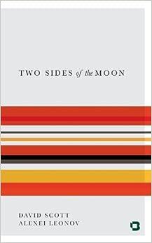 Two Sides of the Moon by Scott, David, Leonov, Alexei (2013)
