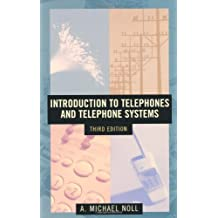 Introduction to Telephones and Telephone Systems Third Edition (Artech House Telecommunications Library) (Artech House Communications Library)