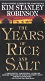 [(The Years of Rice and Salt)] [By (author) Kim Stanley Robinson] published on (June, 2003)
