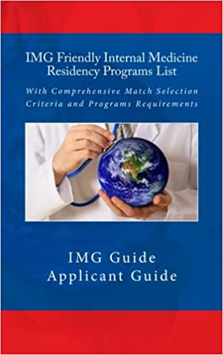 IMG Friendly Internal Medicine Residency Programs List: With