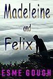 Madeleine and Felix: (The man on Waterloo Bridge)