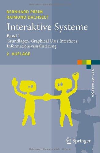 [PDF] Interaktive Systeme: Band 1: Grundlagen, Graphical User Interfaces, Informationsvisualisierung Free Download | Publisher : Springer | Category : Computers & Internet | ISBN 10 : 3642054013 | ISBN 13 : 9783642054013