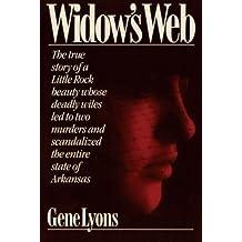 Widow's Web by Gene Lyons (2012-04-01)