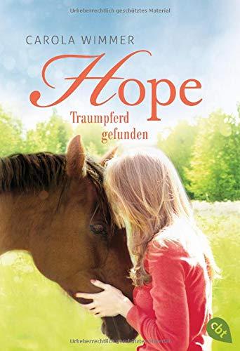 Hope - Traumpferd gefunden (Hope - Die Serie, Band 2)