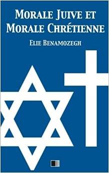 Book Morale Juive et Morale Chrétienne (French Edition)