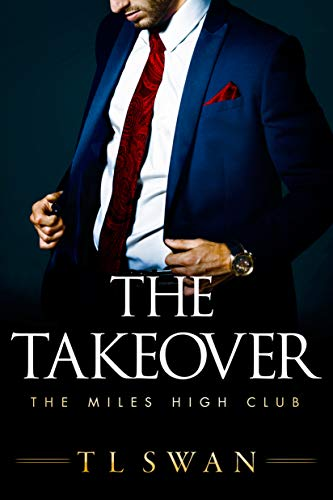 Image for The Takeover (The Miles High Club Book 2)