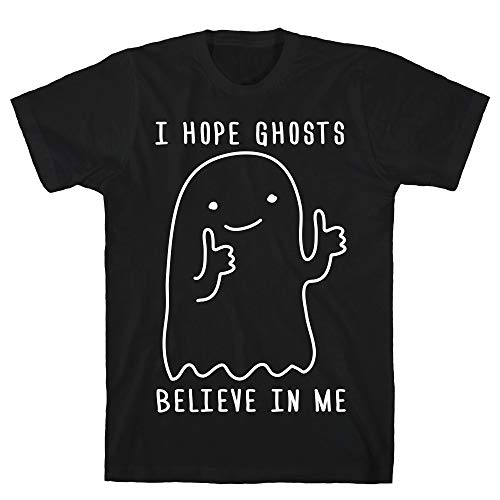 LookHUMAN I Hope Ghosts Believe in Me 2X Black Men's Cotton -