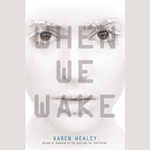 When We Wake Audiobook