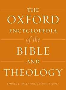 The Oxford Encyclopedia of the Bible and Theology: Two-Volume Set (Oxford Encyclopedias of the Bible)