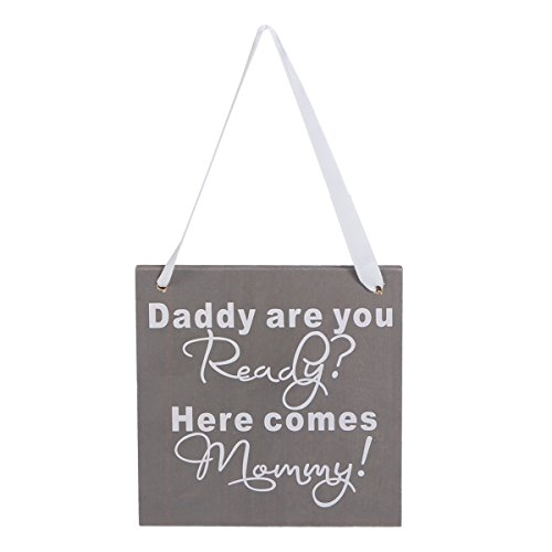 Price comparison product image Tinksky Wood Wedding Gift Plaque Daddy Are You Ready Here Comes Mommy Sign Mother's Day Fathers Day Gift