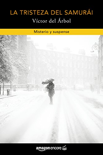 La tristeza del samurái (Spanish Edition) by [del Árbol, Víctor]