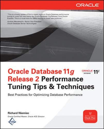 Oracle Database 11g Release 2 Performance Tuning Tips & Techniques (Oracle Press) (Introduction To Oracle Sql And Pl Sql)